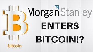 Morgan Stanley Enters BITCOIN!? - Today's Crypto News