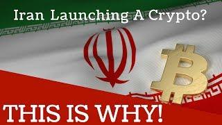 Iran Launching a Cryptocurrency? This is Why! - Today's Crypto News