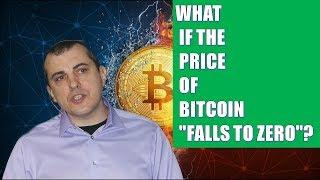 "(New Prediction Andreas Antonopoulos) What if the price of bitcoin ""falls to zero""?"