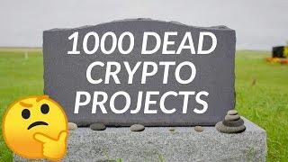 Already 1,000 Dead Crypto Projects??