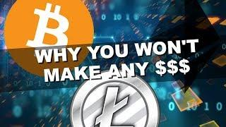 The #1 Reason You Aren't Making Money Trading Cryptocurrency...