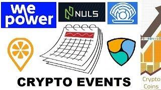 Upcoming Cryptocurrency Events (end of May) - Looking for Good Investments and Pumps