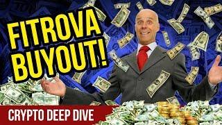 $120 Million Buyout! - Fitrova Bought For $120 Million Dollars - Fitrova CryptoCurrency Buy Back