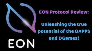 EON Protocol Review - Unleashing the true potential of DAPPS and DGames!