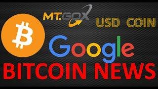 "Bitcoin News: Google lifts AD Ban, Circle launches new Stable Coin ""USD Coin"" and Mt. Gox"