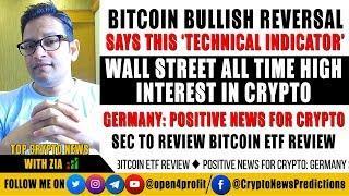 ????Bitcoin Bullish Reversal - Says Technical Analysis Indicator. Wall Street ATH Interest in Crypto