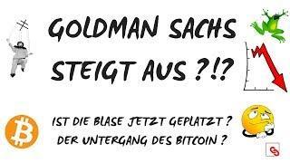 GOLDMAN SACHS steigt aus ?!?⛔ Ist die Bitcoin-Blase nun geplatzt? ⛔Untergang der Kryptowährungen?