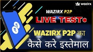 How Wazirx P2P Work's - Let's Test It. Really Better Than Localbitcoins And Remitano For Indian's