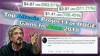 The NUMBER 1 Cryptocurrency Project That Will Make You Rich In JUNE 2018 | Best Coins To Trade 2018!