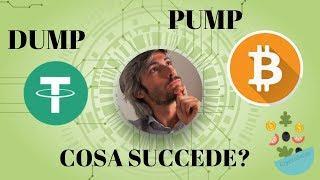 Pump di Bitcoin e Dump di Tether: Che succede?