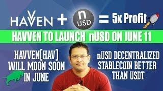 Havven + nUSD 5x Potential in June. High Potential Low Cap Cryptocurrency. nUSD Launches on June 11