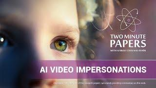 Better Video Impersonations with AI | Two Minute Papers #258