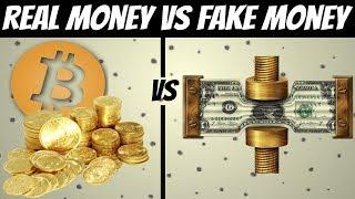 Real Money (Gold & Bitcoin) vs Fake Money (Currency)
