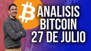 ANALISIS TECNICO Y FUNDAMENTAL BITCOIN 27 DE JULIO