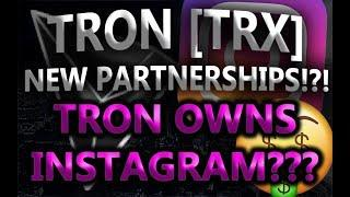 TRON [TRX] NEW PARTNERSHIPS!?! TRON OWNS INSTAGRAM??? *LEAKED TRX PARTNERSHIPS!?*