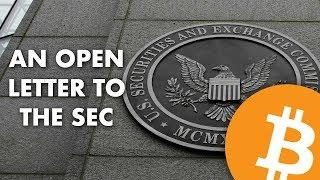 An Open Letter to the SEC about Bitcoin ETFs