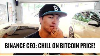 Binance CEO says Chill on the Bitcoin Price - Tis But a Scratch!