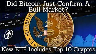 Crypto News | Did Bitcoin Just Confirm Bull Market?! Top 10 Crypto ETF?