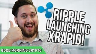 Ripple Releasing XRapid // XRP CryptoCurrency // Crypto Market News