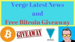 Verge Latest News and Free Bitcoin Giveaway