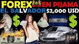FOREX EN PIJAMA EL SALVADOR - ¿qué es forex? como funciona forex - PRESENTACION -testimonio-2000 usd