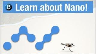 Nano Cryptocurrency Explained! Full Deep Dive - How It Works, History, Team, Roadmap, Pros & Cons!