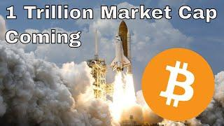 Why Bitcoin will CRACK the 1 TRILLION MARKET CAP!