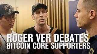 Bitcoin Cash Vs Bitcoin Core (BTC) | Roger Ver Debates Two Bitcoin Core Supporters