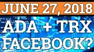 TRON TRX + CARDANO ADA PARTNERSHIP? FACEBOOK CRYPTOCURRENCY BAN NEWS! BITCOIN BTC PRICE PREDICTION!