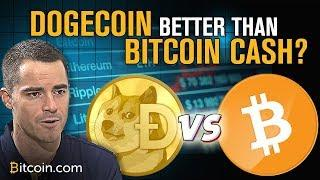 Dogecoin More Popular Bitcoin Cash? | Roger Ver Explains