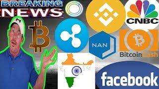 "CNBC ""Bitcoin Bull!"" - Bitcoin Cash HUGE ATTACK! - Facebook Reverses AD BAN!  - India to reverse Ban"