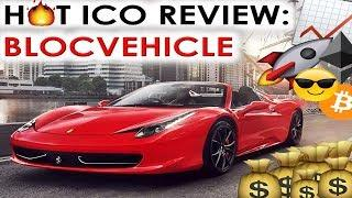 HOT ICO REVIEW: BLOCVEHICLE | LET YOUR CAR WORK FOR YOU