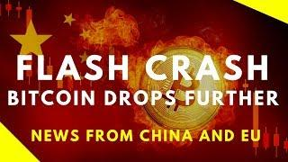 FLASH CRASH #2: Bitcoin DROPS EVEN FURTHER + News from China  - Today's Crypto News