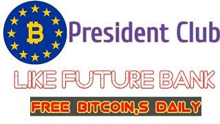Future Bank Like New website Get free Bitcoin Everyday and Also Investment Package