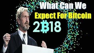 What Can We Expect For Bitcoin In 2018 - John McAfee
