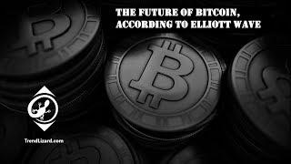 The Future of Bitcoin, according to Elliott Wave
