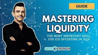 How Liquidity Works in Crypto (and ICO Investing) in 2018