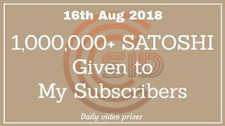 16th Aug 2018, Free BITCOIN giveaway for my Crypto Subscriber