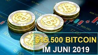 BITCOIN $15.500 WERT IM JUNI 2019