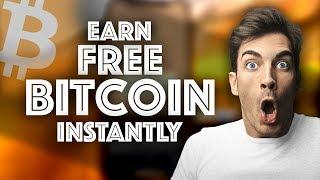 Earn Free Bitcoin Instantly - 100% Working [Must Watch]