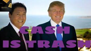 #RICHDAD Cash is Trash!  Robert Kiyosaki Bitcoin (Crypto) Will Replace the US Dollar Fiat