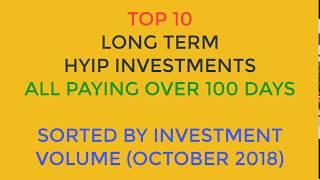Top10 | HYIP Investments | October 2018 | Sorted by Investment Volume