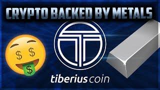 CRYPTO BACKED BY DIFFERENT METALS!! | TIBERIUS COIN ICO REIVEW