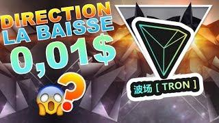 TRON 0.01$ LE RETOUR ??? TRX analyse technique crypto monnaie BITCOIN