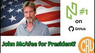John McAfee For President? - NULS #1 on GitHub [Daily Bitcoin and Cryptocurrency News]