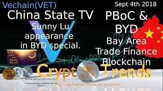 HUGE! VET Vechain-On China's State TV. PBoc, BYD and the Bay Area Trade Finance Blockchain Platform