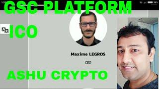 GSC  Platform ICO Review / Bitcoin Altcoin Cryptocurrency crypto news today live