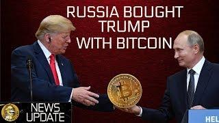 BTC Bull Run? Russia Buys Trump - Bitcoin & Cryptocurrency News