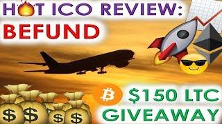 HOT ICO REVIEW: BEFUND | $150 LTC GIVEAWAY | NEW GIVEAWAY RULES