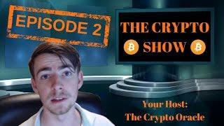 The Crypto Show: Episode 2 - Bitcoin Giveaway, Alt of the Week, News